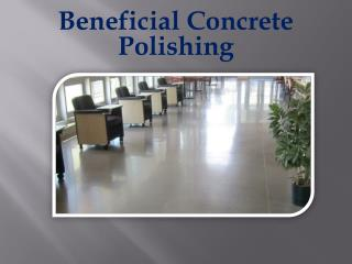 Beneficial Concrete Polishing