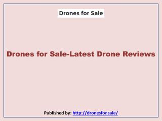 Drones for Sale-Latest Drone Reviews