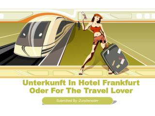 Unterkunft In Hotel Frankfurt Oder For The Travel Lover