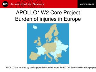 APOLLO* W2 Core Project  Burden of injuries in Europe