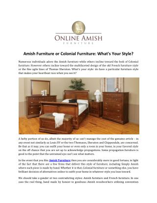 Amish Furniture or Colonial Furniture: What's Your Style?