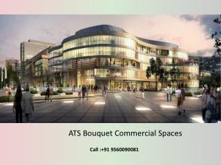 ATS Bouquet Retails Shops, Office & Commercial Spaces Noida Expressway