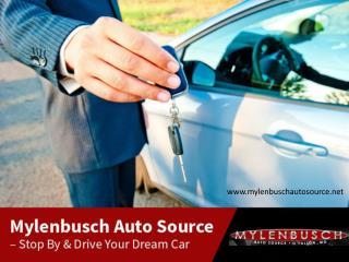 Mylenbusch Auto Source - Why to Choose?