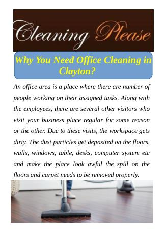 Why You Need Office Cleaning in Clayton?