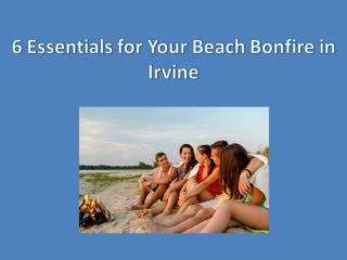 6 Must-Haves for a Summer Bonfire at the Beach