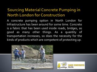 Sourcing Material Concrete Pumping in North London for Construction