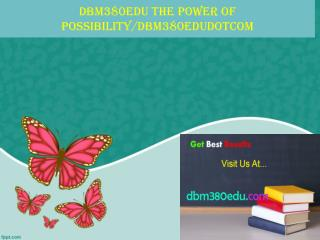 dbm380edu The power of possibility/dbm380edudotcom