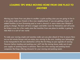 Loading tips while moving home from one place to another