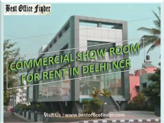 Commercial Showrooms for Rent in DELHI/NCR