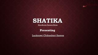 Buy Chikankari Embroidery Sarees at Shatika