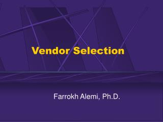 Vendor Selection
