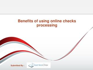 Benefits of using online checks processing