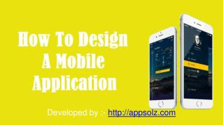 How to Design A Mobile Application?