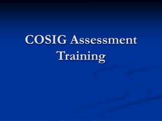 COSIG Assessment Training