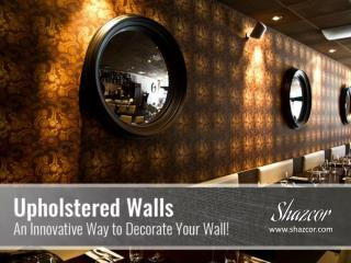 Upholstered Wallpaper Covering Ideas