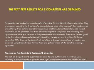 The Way Test Results for E cigarettes are obtained