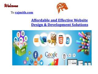 Affordable and effective website design & development solutions-rajmith.com