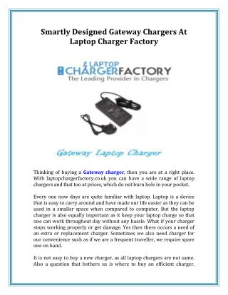 Smartly Designed Gateway Chargers