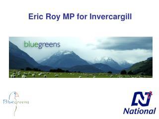 Eric Roy MP for Invercargill