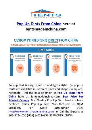Pop Up Tents From China here at Tentsmadeinchina.com