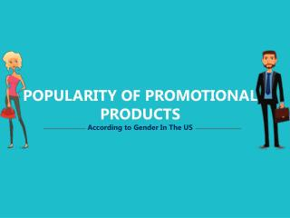 Popularity Of Promotional Products In US According To Gender