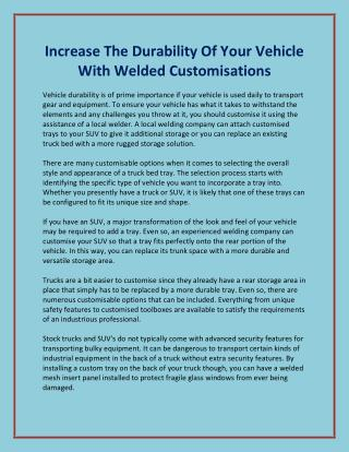 Increase The Durability Of Your Vehicle With Welded Customisations