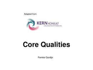 Core Qualities
