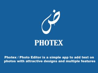 Photex App: Photo Editor With Text On Photos