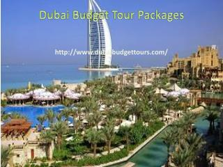 Customized Dubai Budget Tour Packages to Dubai from Dubai Budget Tours