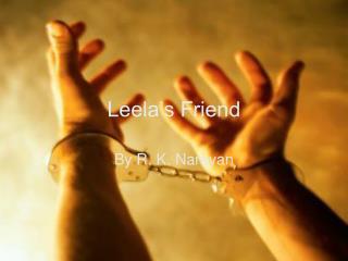 Leela's Friend