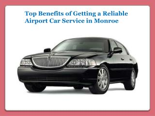 Reliable Airport Car Service in Monroe
