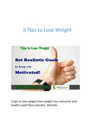 5 Tips to Lose Weight from Weight Loss Instructor Orlando
