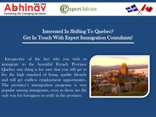 Interested In Shifting To Quebec?