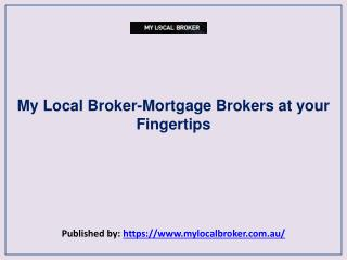 Mortgage Brokers at your Fingertips