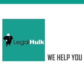 Legal hulk-Legal services- We help you