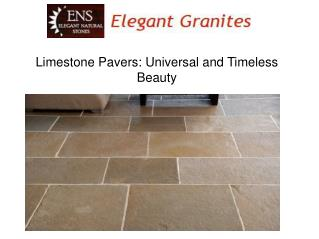 Limestone Pavers: Universal and Timeless Beauty
