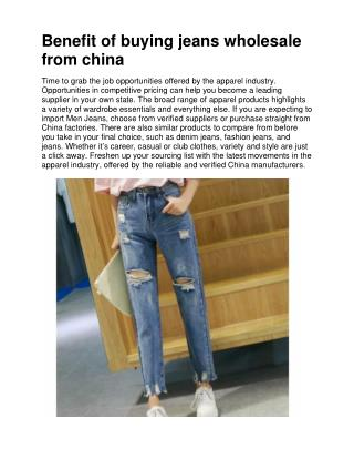 Benefit of buying jeans wholesale from china