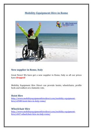 Mobility Equipment Hire in Rome