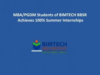 MBA/PGDM Students of BIMTECH BBSR Achieves 100% Summer Internships