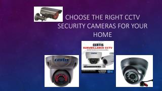 Select the Trustable CCTV Security Cameras for your Property
