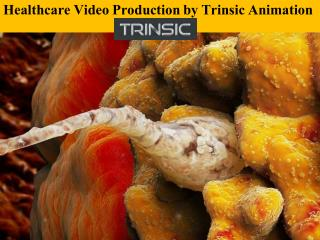 Healthcare - Medical Video Production by Trinsic Animation