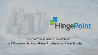 HingePoint BIM Company Overview