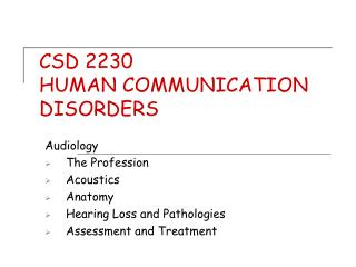 CSD 2230 HUMAN COMMUNICATION DISORDERS