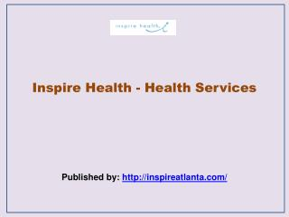Inspire Health - Health Services