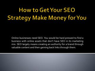 How to Get Your SEO Strategy Make Money for You