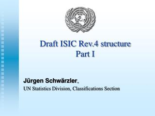 Draft ISIC Rev.4 structure Part I