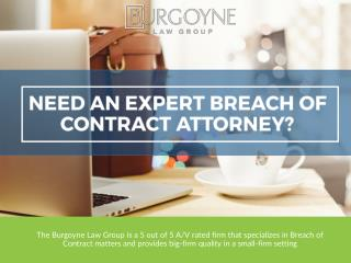 Need An Expert Breach of Contract Attorney?