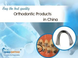 Buy the best quality orthodontic products in China