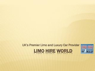 Limo Hire Hemel Hempstead – Best Place of Renting Of Limousine Cars