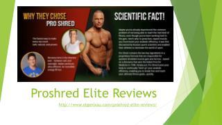 How ProShred Elite Does Works?